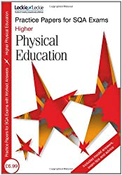 Practice Papers for SQA Exams - Higher Physical Education Practice Papers