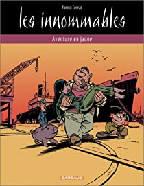 Les Innomables, tome 2 : Aventure en jaune par Conrad