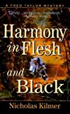 Harmony in Flesh and Black, Nicholas Kilmer, 0061044253