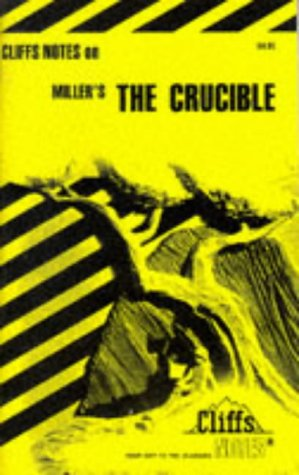 Miller's The Crucible (Cliffs Notes)
