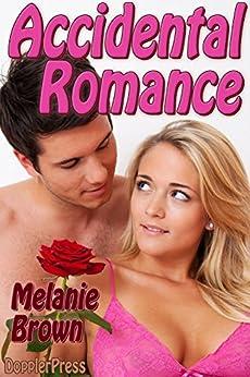 Accidental Romance by [Brown, Melanie]