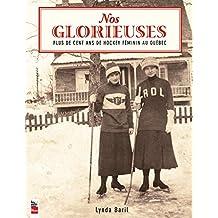 Nos Glorieuses: Plus de cent ans de hockey féminin au Québec