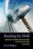 Breaking the Mold, Lotte Bailyn, 0801489989