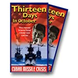 13 Days in October: The Cuban Missile Crisis
