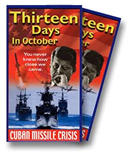 Cuban Missile Crisis - Thirteen Days In October [VHS]