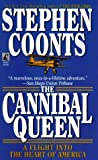 The Cannibal Queen, Stephen Coonts, 0671748858