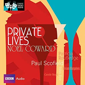 Classic Radio Theatre: Private Lives (Dramatised) Radio/TV Program