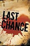 Last Chance, A. W. Hopkins, 1475985649