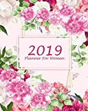 2019 Planner For Women: Floral Design ,Weekly And Monthly Calendar Plans With Inspirational Strong Woman Quotes And U.S Holidays by