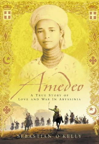 Amedeo: A True Story of Love and War in Abyssinia by HarperCollins