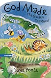 God Made the Garden Creatures, Susie Poole, 0310708656