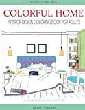 img - for Colorful Home: Interior Design Coloring Book for Adults (House Coloring Books) book / textbook / text book