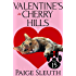 Valentine's in Cherry Hills (Cozy Cat Caper Mystery Book 15)