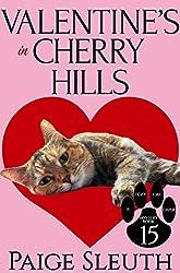 Valentine's in Cherry Hills (Cozy Cat Caper Mystery Book 15)