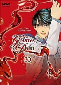 Les Gouttes de Dieu, tome 30 par Shin Kibayashi