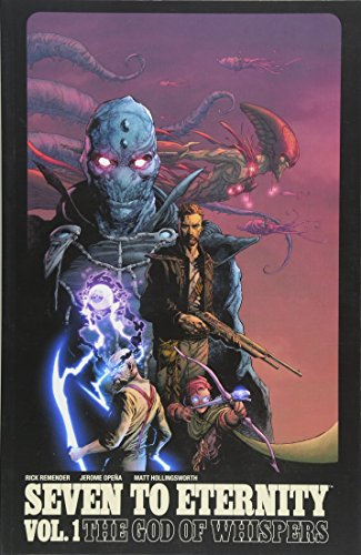 Seven to Eternity Volume 1 by Rick Remender