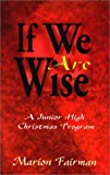 If We Are Wise, Marion Fairman, 0788010549