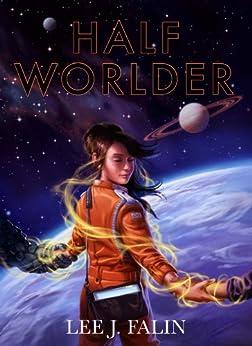 Half Worlder by [Falin, Lee]