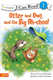 Otter and Owl and the Big Ah-choo! (I Can Read! / Otter and Owl Series Book 2) (English Edition)