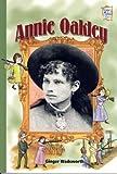 Annie Oakley, Ginger Wadsworth, 0822557886