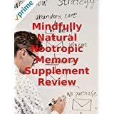 Überprüfung: Mindfully Natural Nootropic Memory Supplement Review