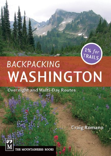 Backpacking Washington: Overnight and Multi-Day Routes (Best Day Trips In Washington State)