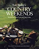 Lee Bailey's Country Weekends, Lee Bailey, 0517187469