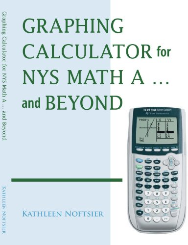 Graphing Calculator for NYS Math A… and Beyond