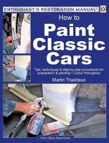 how-to-paint-classic-cars-tips-techniques-step-by-step-procedures-for-preparation-painting-enthusias
