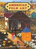 American Folk Art, William C. Ketchum, 1880908387
