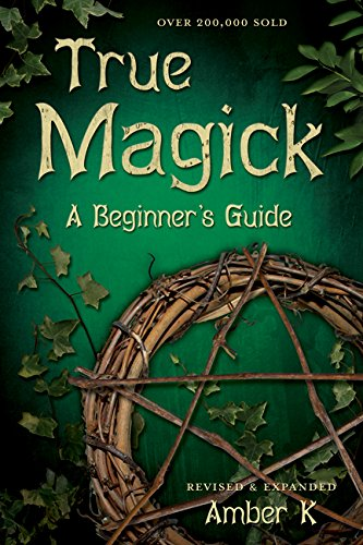 Amazon true magick a beginners guide ebook amber k kindle store true magick a beginners guide by k amber fandeluxe Image collections
