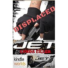 JET: Displaced (Kindle Worlds Novella) (JET WORLDS Book 4)