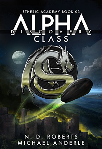 Alpha Class - Discovery: A Kurtherian Gambit Series (The Etheric Academy Book 3) cover