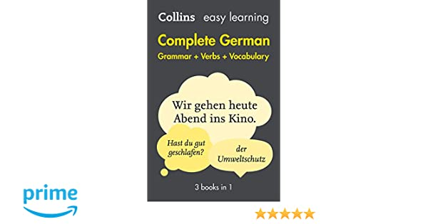 Amazon complete german grammar verbs vocabulary 3 books in 1 amazon complete german grammar verbs vocabulary 3 books in 1 collins easy learning 9780008141783 collins dictionaries books fandeluxe