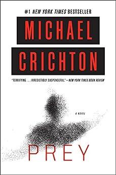 Prey by [Crichton, Michael]