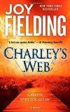 Charley's Web, Joy Fielding, 1416527044