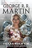 Texas Hold'em: A Wild Cards novel Kindle Edition by George R. R. Martin (Author)