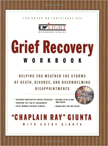 The Grief Recovery Workbook: Helping You Weather the Storms of ...