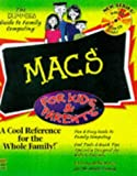 Macs for Kids and Parents, Tom Negrino and Dummies Technical Press Staff, 0764501577