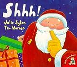 Shhh!, Julie Sykes, 1888444746