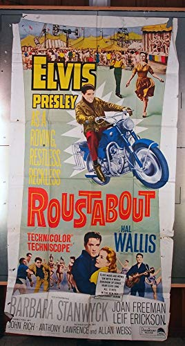 - Roustabout (1964) Original U.S. Theater-Used Three Sheet Movie Poster 41x81 Folded Average Used (fair) Condition ELVIS PRESLEY BARBARA STANWYCK Film directed by JOHN RICH