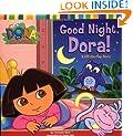 Good Night, Dora!: A Lift-the-Flap Story