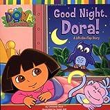Good Night, Dora!: A Lift-the-Flap Story (Dora the Explorer (Simon & Schuster Unnumbered Paperback))