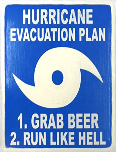 Hand Carved Wooden HURRICANE EVACUATION PLAN, GRAB BEER RUN LIKE HELL Sign - Hurricane Evacuation Sign
