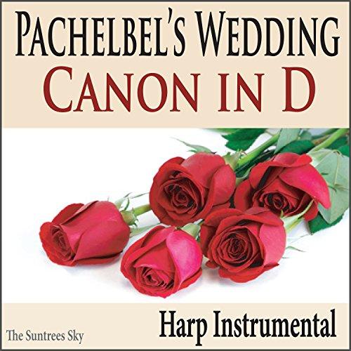 Canon In D (Harp Instrumental) ()
