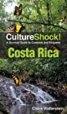 Front cover for the book Culture Shock! Costa Rica by Claire Wallerstein