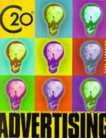advertising and the twentieth century Public relations has become a major industry of the 20th century, product and  symbol in a way of our age this broadcast is about two men who.