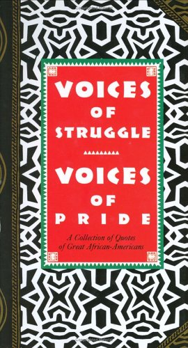 Search : Voices of Struggle, Voices of Pride: Quotes by Great African-Americans (Gift Editions)