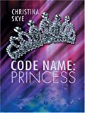 Code Name, Christina Skye, 1587248786