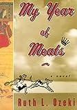My Year of Meats, Ruth Ozeki, 0670879045
